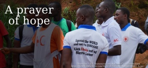 A prayer of Hope - Photo of Ebola responders