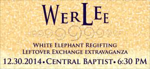 White Elephant Regifting Leftover Extravaganza