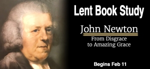 John Newton, From disgrace to Amazing Grace - Starts Feb 11