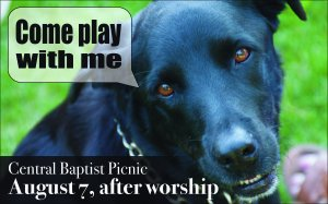 Bandit the dog encourages everyone to come to the church picnic, August 7